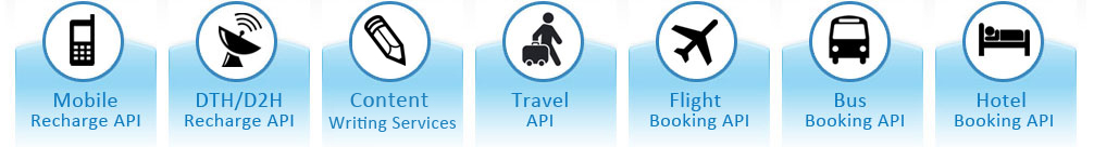 Mobile Recharge API, DTH/D2H Recharge API, Data Card Recharge API, Travel API, Flight Booking API, Bus Booking API, Hotel Booking API