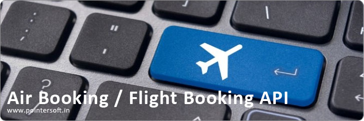 Air Booking API, API Integration Solution, Flight Web Application, Booking API, Flight Resevation API - Flight Booking API Company Delhi, Best Flight API Provider, Flight API Company Delhi, Air API Company India, API Company Delhi