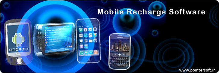 Mobile Recharge Software - Mobile Software - Mobile Application - Mobile Software Delhi - Mobile Recharge Software Company
