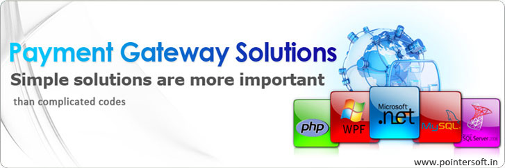 Payment Gateway, Payment Gateway Solution, Payment Gateway Company, Payment Gateway Company Delhi, Payment Gateway India