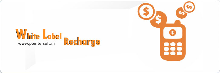 White Label Recharge,  White Label Recharge Software,  White Label Solution,  White Label Recharge Company Delhi,  White Label Recharge Company India